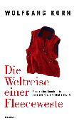 Cover-Bild zu Korn, Wolfgang: Die Weltreise einer Fleeceweste (eBook)