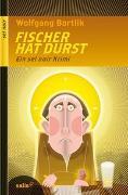Cover-Bild zu Bortlik, Wolfgang: Fischer hat Durst