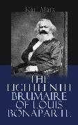 Cover-Bild zu Marx, Karl: The Eighteenth Brumaire of Louis Bonaparte (eBook)