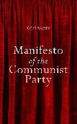 Cover-Bild zu Marx, Karl: Manifesto of the Communist Party (eBook)