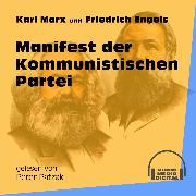 Cover-Bild zu Engels, Friedrich: Manifest der Kommunistischen Partei (Ungekürzt) (Audio Download)