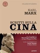 Cover-Bild zu Marx, Karl: Scritti sulla Cina (eBook)