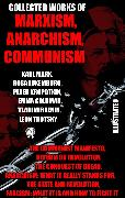 Cover-Bild zu Engels, Friedrich: Collected Works of Marxism, Anarchism, Communism (eBook)