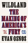 Cover-Bild zu Osnos, Evan: Wildland: The Making of America's Fury