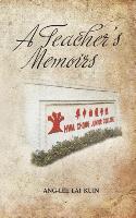 Cover-Bild zu Ang-Lee Lai Kuin: A Teacher's Memoirs