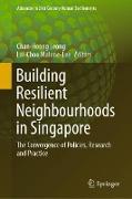 Cover-Bild zu Leong, Chan-Hoong (Hrsg.): Building Resilient Neighbourhoods in Singapore