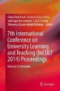Cover-Bild zu Abdul Rahman, Shireena Basree (Hrsg.): 7th International Conference on University Learning and Teaching (InCULT 2014) Proceedings