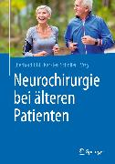 Cover-Bild zu Neurochirurgie bei älteren Patienten (eBook) von Uhl, Eberhard (Hrsg.)