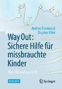 Cover-Bild zu Way Out: Sichere Hilfe für missbrauchte Kinder (eBook) von Brummack, Andrea