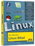 Cover-Bild zu Die ultimative Linux Bibel von Schürmann, Tim