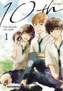 Cover-Bild zu Inari, Yuko: 10th - Drei Freunde, eine Liebe 1
