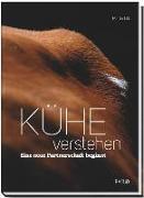 Cover-Bild zu Kühe verstehen von Ott, Martin