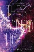 Cover-Bild zu Kaufman, Amie: Their Fractured Light (eBook)