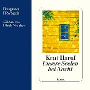 Cover-Bild zu Haruf, Kent: Unsere Seelen bei Nacht (Audio Download)