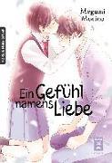 Cover-Bild zu Morino, Megumi: Ein Gefühl namens Liebe 05