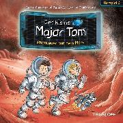 Cover-Bild zu Flessner, Bernd: Der kleine Major Tom. Hörspiel 6: Abenteuer auf dem Mars (Audio Download)