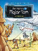 Cover-Bild zu Schilling, Peter: Der kleine Major Tom. Band 13: Die Wüste lebt (eBook)
