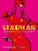 Cover-Bild zu Kleist, Reinhard: Starman - David Bowie's Ziggy Stardust Years