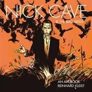 Cover-Bild zu Kleist, Reinhard: Nick Cave & The Bad Seeds: An Art Book