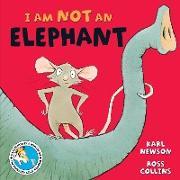 Cover-Bild zu Newson, Karl: I am not an Elephant (eBook)
