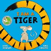 Cover-Bild zu Newson, Karl: I am a Tiger (eBook)