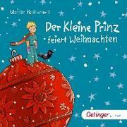 Cover-Bild zu Der kleine Prinz feiert Weihnachten