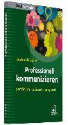 Cover-Bild zu Professionell kommunizieren