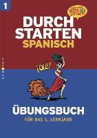 Cover-Bild zu Durchstarten Spanisch. 1. Lernjahr. Übungbuch von Bauer, Reinhard