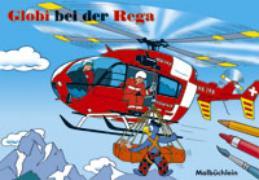 Cover-Bild zu Globi bei der Rega von Schmid, Heiri (Illustr.)