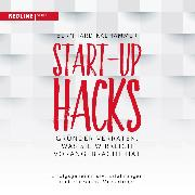 Cover-Bild zu Start-up Hacks (Audio Download) von Kalhammer, Bernhard