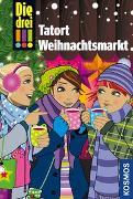 Cover-Bild zu Die drei !!!, Tatort Weihnachtsmarkt
