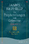 Cover-Bild zu Die Prophezeiungen von Celestine. Ein Abenteuer von Redfield, James