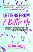 Cover-Bild zu Letters from a Better Me (eBook) von Wolff, Rachael