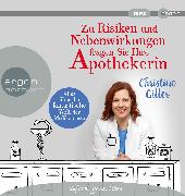 Cover-Bild zu Zu Risiken und Nebenwirkungen fragen Sie Ihre Apothekerin