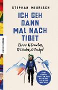 Cover-Bild zu Ich geh dann mal nach Tibet von Meurisch, Stephan