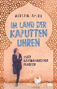 Cover-Bild zu Im Land der kaputten Uhren von Spies, Miriam