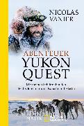 Cover-Bild zu Abenteuer Yukon Quest von Vanier, Nicolas