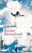 Cover-Bild zu Berner Bärendreck von Haenni, Stefan