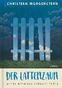 Cover-Bild zu Morgenstern, Christian: Der Lattenzaun