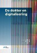 Cover-Bild zu De dokter en digitalisering (eBook) von Verberk-Jonkers, Iris (Hrsg.)