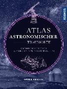 Cover-Bild zu Atlas astronomischer Traumorte von Herrmann, Dieter B.