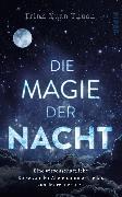 Cover-Bild zu Die Magie der Nacht von Thuan, Trinh Xuan