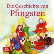 Cover-Bild zu Die Geschichte von Pfingsten von Brandt, Susanne