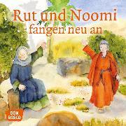 Cover-Bild zu Rut und Noomi fangen neu an. Mini-Bilderbuch von Brandt, Susanne