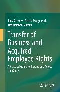 Cover-Bild zu Transfer of Business and Acquired Employee Rights (eBook) von Marshall, Tim (Hrsg.)