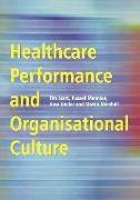 Cover-Bild zu Healthcare Performance and Organisational Culture von Scott, Tim