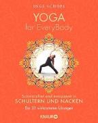 Cover-Bild zu Yoga for EveryBody - schmerzfrei und entspannt in Schultern & Nacken (eBook) von Schöps, Inge
