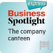 Cover-Bild zu Business Spotlight express - Grundkenntnisse - Die Betriebskantine (Audio Download) von Taylor, Ken