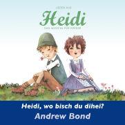 Cover-Bild zu Heidi, wo bisch du dihei? Musik-CD von Bond, Andrew