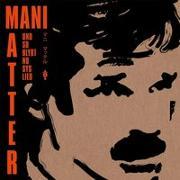 Cover-Bild zu Und so blybt no sys Lied von Matter, Mani (Lieder v.)